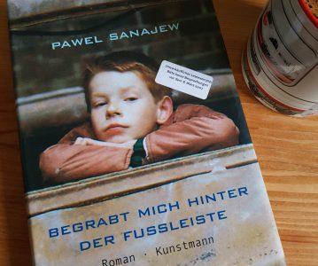 Pawel Sanajew: Begrabt mich hinter der Fußleiste