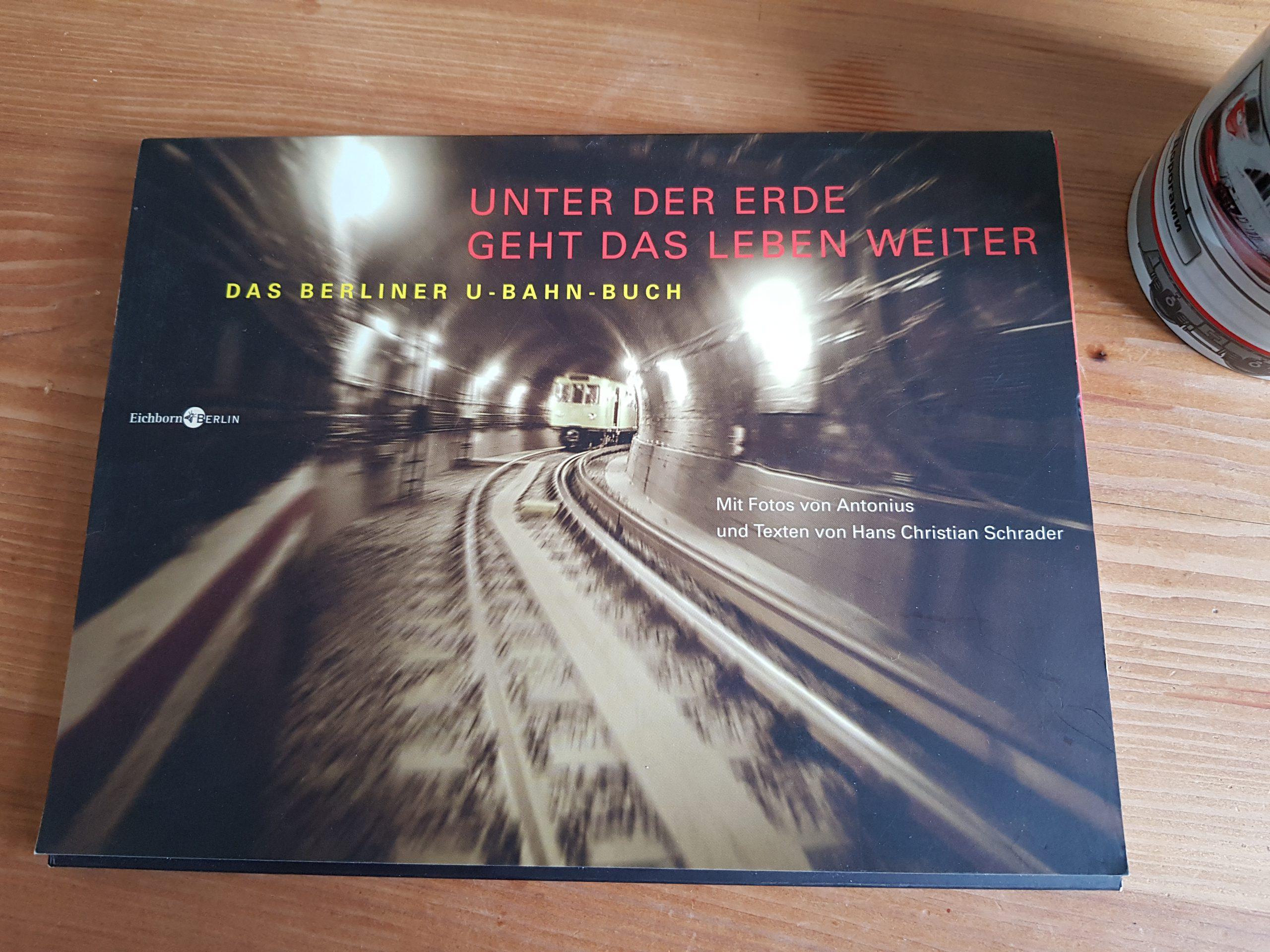 Hans Christian Schrader: Das Berliner U-Bahn-Buch