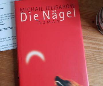 Michail Jelisarow: Die Nägel